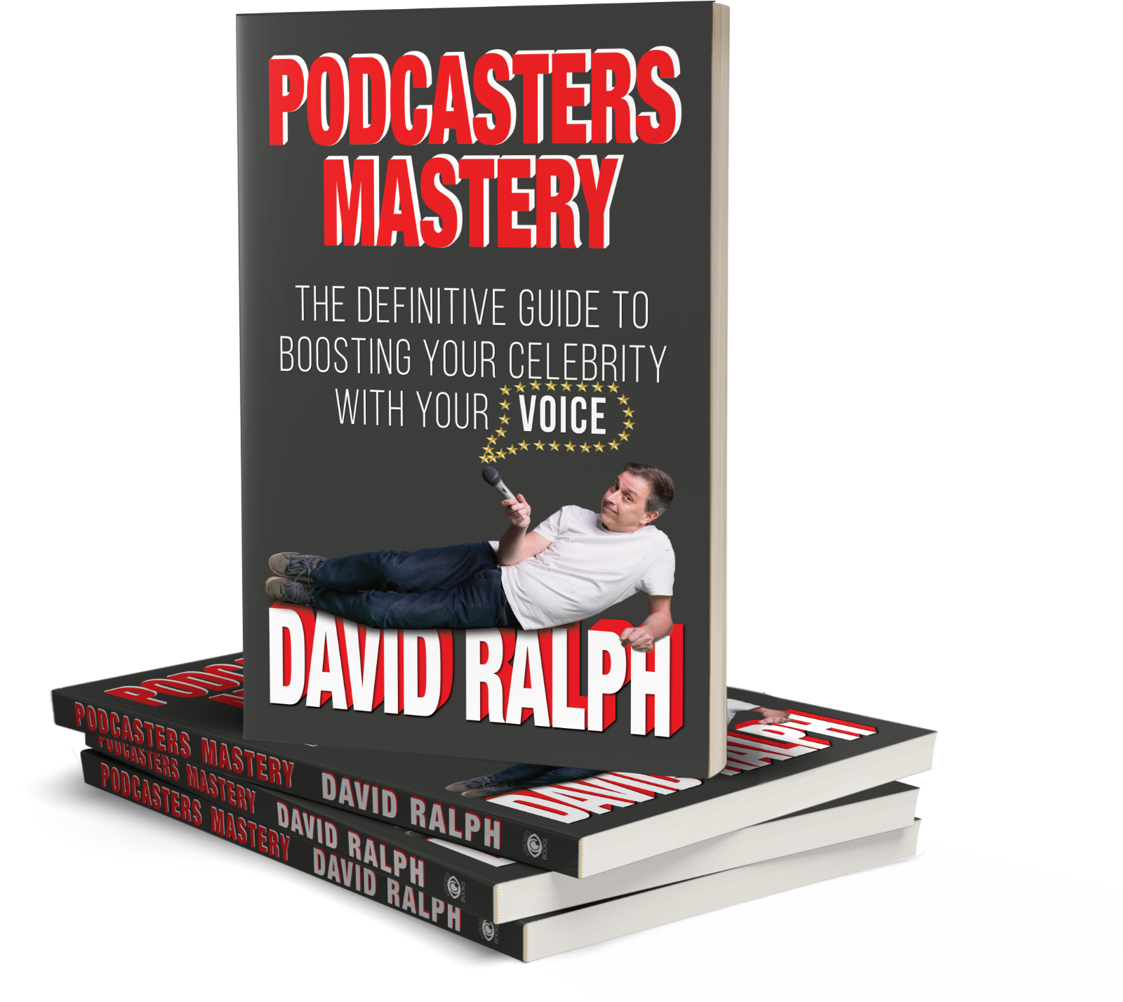 Podcasters Mastery David Ralph #hypnoartsbooks