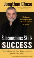 Subconscious Skills Success by Jonathan Chase