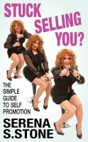 Stuck Selling You Serena S. Stone #hypnoartsbooks